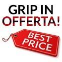 Grip in Offerta!!!