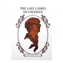 The Lost Ladies of Coleman by Cap Coleman