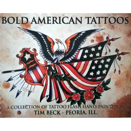 libro tatuaggio bold american tattoos tim beck tattoo book