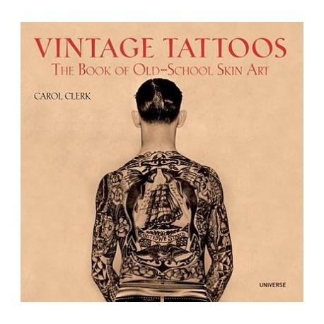 libro tatuaggio vintage tattoos old school skin carol clerk tattoo book