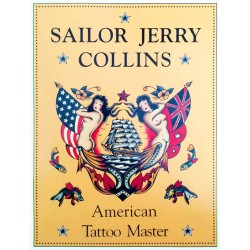 Sailor Jerry Collins - American Tattoo Master by Ed Hardy