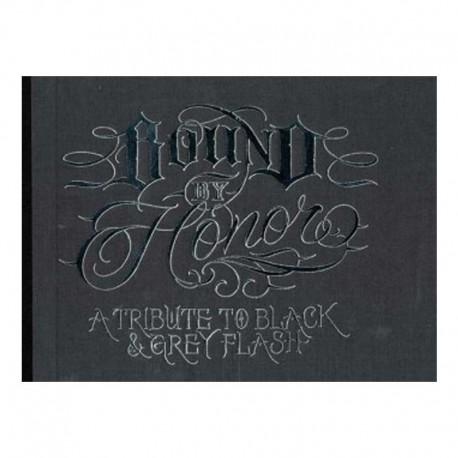 libro tatuaggio bound by honor tribute to black grey flash enrique castillo tattoo book