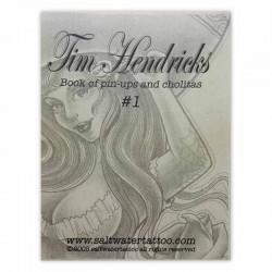 Book of Pin-Ups & Cholitas by Tim Hendricks