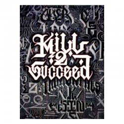 Kill 2 Succeed by Big Sleeps