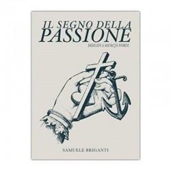 Il Segno della Passione by Samuele Briganti e Artisti Vari