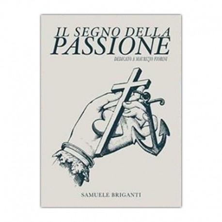 libro tatuaggio segno della passione samuele briganti tattoo book