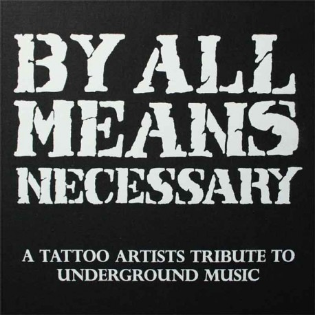libro tatuaggio by all means necessary various artists tattoo book
