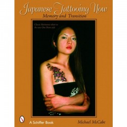 Japanese Tattooing Now: Memory and Transition by Michael McCabe