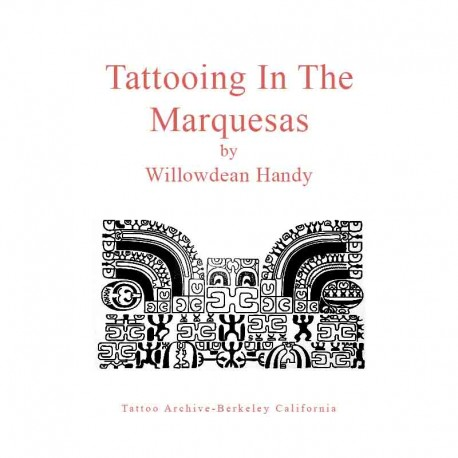 libro tatuaggio tattooing in the marquesas willowdean handy tattoo book