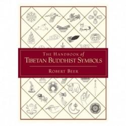 The Handbook of Tibetan Buddhist Symbols by Robert Beer