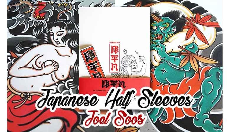 slideshow libro tatuaggio japanese half sleeves joel soos